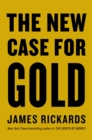 The New Case for Gold - eBook