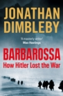 Barbarossa : How Hitler Lost the War - Book