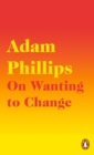 On Wanting to Change - Book