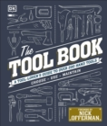 The Tool Book : A Tool-Lover's Guide to Over 200 Hand Tools - Book