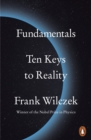 Fundamentals : Ten Keys to Reality - eBook