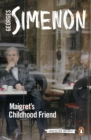 Maigret's Childhood Friend : Inspector Maigret #69 - eBook