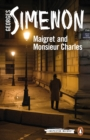 Maigret and Monsieur Charles : Inspector Maigret #75 - Book