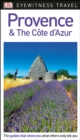 DK Eyewitness Travel Guide Provence and the Cote d'Azur - Book