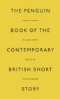 The Penguin Book of the Contemporary British Short Story - eBook