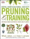 RHS Pruning & Training : Revised New Edition; Over 800 Plants; What, When, and How to Prune - eBook