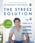 The Stress Solution : The 4 Steps to Reset Your Body, Mind, Relationships and Purpose - eBook