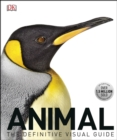 Animal : The Definitive Visual Guide, 3rd Edition - eBook
