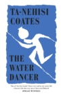The Water Dancer - Book