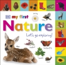 My First Nature Let's Go Exploring - Book