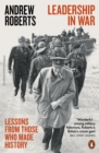 Leadership in War : Lessons from Those Who Made History - eBook