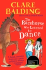 The Racehorse Who Learned to Dance - Book