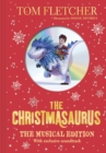 The Christmasaurus : The Musical Edition: Book and Soundtrack - Book