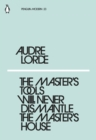 The Master's Tools Will Never Dismantle the Master's House - Book