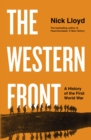 The Western Front : A History of the First World War - Book