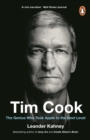 Tim Cook : The Genius Who Took Apple to the Next Level - eBook
