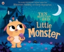 Ten Minutes to Bed: Little Monster - Book