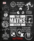 The Maths Book : Big Ideas Simply Explained - Book