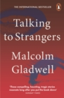 Talking to Strangers : What We Should Know about the People We Don t Know - eBook