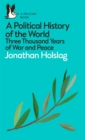 A Political History of the World : Three Thousand Years of War and Peace - eBook