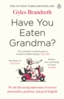 Have You Eaten Grandma? - eBook