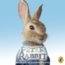 Peter Rabbit: Based on the Major New Movie - eAudiobook