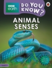 Do You Know? Level 3 - BBC Earth Animal Senses - Book