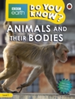 Do You Know? Level 1 - BBC Earth Animals and Their Bodies - Book