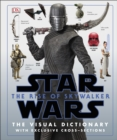 Star Wars The Rise of Skywalker The Visual Dictionary : With Exclusive Cross-Sections - Book