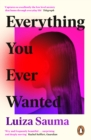 Everything You Ever Wanted - eBook