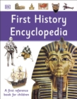 First History Encyclopedia : A First Reference Book for Children - Book