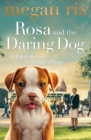 Rosa and the Daring Dog - Book