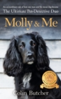 Molly and Me : An extraordinary tale of second chances and how a dog and her owner became the ultimate pet-detective duo - Book