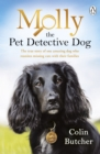 Molly the Pet Detective Dog : The true story of one amazing dog who reunites missing cats with their families - Book