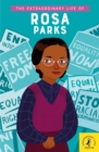 The Extraordinary Life of Rosa Parks - Book