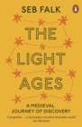 The Light Ages : A Medieval Journey of Discovery - eBook
