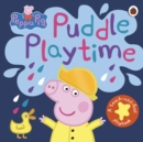 Peppa Pig: Puddle Playtime : A Touch-and-Feel Playbook - Book