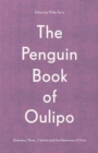 The Penguin Book of Oulipo : Queneau, Perec, Calvino and the Adventure of Form - Book