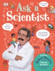 Ask A Scientist : Professor Robert Winston Answers 100 Big Questions from Kids Around the World! - Book
