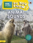 Do You Know? Level 1 - BBC Earth Animal Sounds - Book