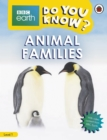Do You Know? Level 1 - BBC Earth Animal Families - Book