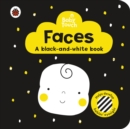 Baby Touch: Faces: a black-and white-book - Book