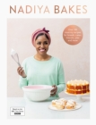 Nadiya Bakes : Includes all the delicious recipes from the BBC2 TV series - Book