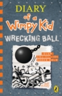 Diary of a Wimpy Kid: Wrecking Ball (Book 14) - eBook