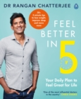 Feel Better In 5 : Your Daily Plan to Feel Great for Life - Book