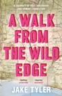 A Walk from the Wild Edge - Book