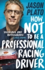How Not to Be a Professional Racing Driver - Book