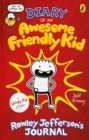 Diary of an Awesome Friendly Kid : Rowley Jefferson's Journal - eBook