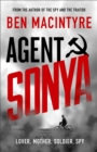 Agent Sonya : Lover, Mother, Soldier, Spy - Book