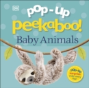 Pop-Up Peekaboo! Baby Animals - Book